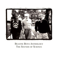Beastie Boys - Anthology:  The Sounds Of Science (Explicit)