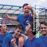 Robbie Williams - Sing When You're Winning (Explicit)