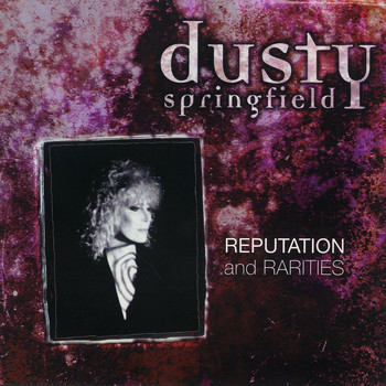 Dusty Springfield - Reputation & Rarities