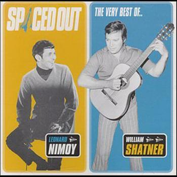 Leonard Nimoy - Spaced Out - The Best of Leonard Nimoy & William Shatner
