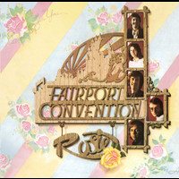 Fairport Convention - Rosie (Bonus Track Edition)