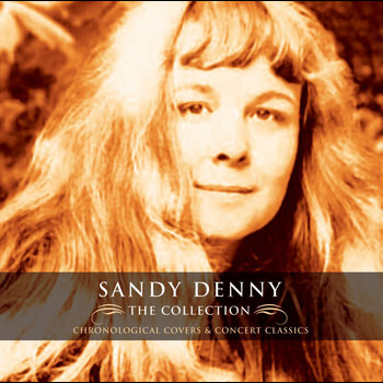 Sandy Denny - The Collection