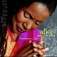 Alice Coltrane - Translinear Light