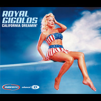 Royal Gigolos - California Dreamin'