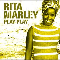 Rita Marley - Play Play (International Version)