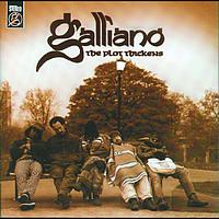 Galliano - The Plot Thickens