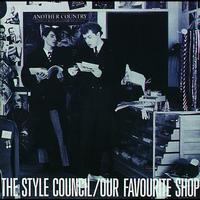 The Style Council - Our Favourite Shop (Digitally Remastered)