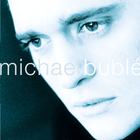 Michael Bublé - Michael Bublé (US Version)