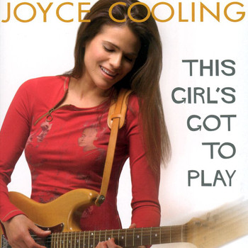 Joyce Cooling - This Girl's Got To Play