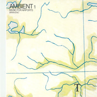 Brian Eno - Ambient 1/Music For Airports