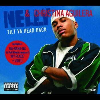 Nelly / Christina Aguilera - Tilt Ya Head Back (Enhanced)