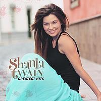 Shania Twain - Greatest Hits (International Version)