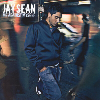 Jay Sean - Me Against Myself (Explicit)