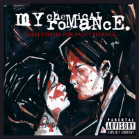 My Chemical Romance - Three Cheers for Sweet Revenge (Explicit)