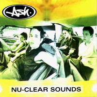 Ash - Nu-Clear Sounds (Explicit)