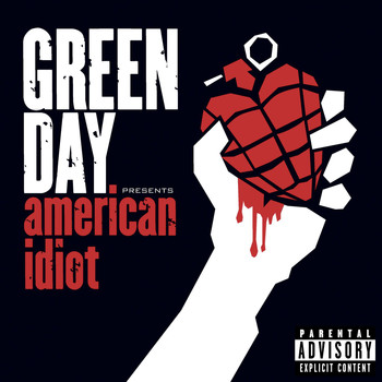 Green Day - American Idiot (Explicit)