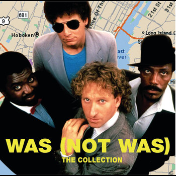 Was (Not Was) - The Collection