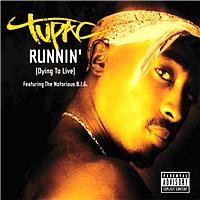 Tupac - Runnin' (Dying To Live)