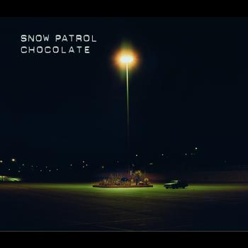 Snow Patrol - Chocolate (Enhanced)