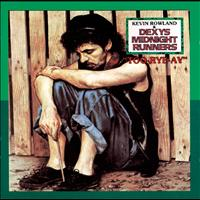 Kevin Rowland & Dexys Midnight Runners - Too Rye Ay