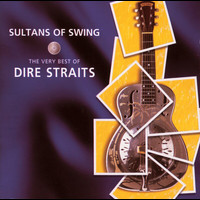 Dire Straits - Sultans Of Swing - The Very Best Of Dire Straits