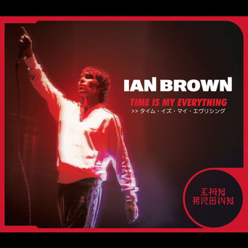 Ian Brown - Time Is My Everything (UK CD2)