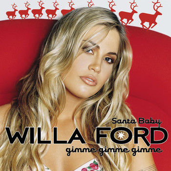 Willa Ford - Santa Baby (Gimme Gimme Gimme) (Online Music)