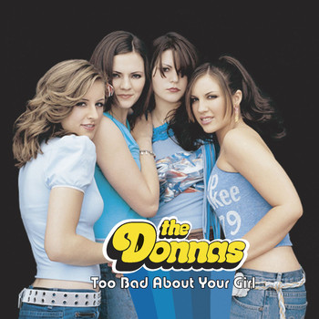 The Donnas - Too Bad About Your Girl (Online Music)