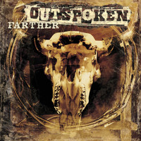 Outspoken - Farther (Online Music)