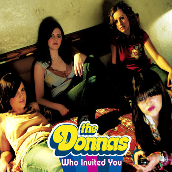 The Donnas - Who Invited You (Online Music)