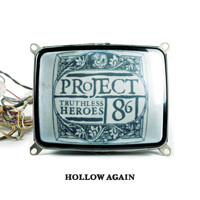 Project 86 - Hollow Again (Online Music)