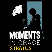 Moments In Grace - Stratus