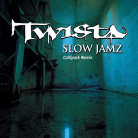 Twista - Slow Jamz Collipark Remix (Edit)