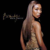 Brandy - Who Is She 2 U (Online Music 93308-6)