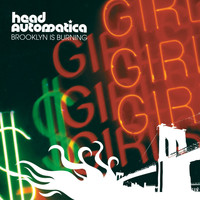 Head Automatica - Brooklyn Is Burning (Explicit)