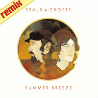 Seals and Crofts - Summer Breeze