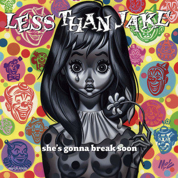 Less Than Jake - She's Gonna Break Soon