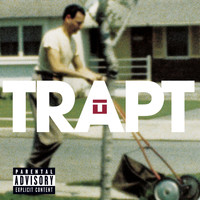 Trapt - Still Frame (Explicit)