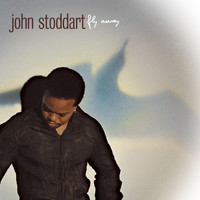 John Stoddart - Fly Away