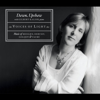 Dawn Upshaw - Voices of Light