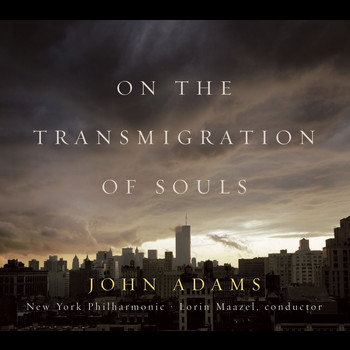 John Adams - On the Transmigration of Souls