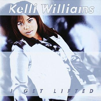 Kelli Williams - I Get Lifted