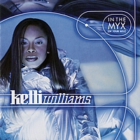 Kelli Williams - In The Myx