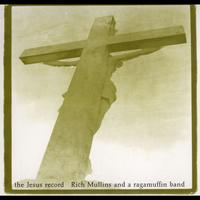 Rich Mullins - The Jesus Record