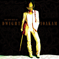 Dwight Yoakam - The Very Best Of Dwight Yoakam
