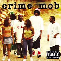 Crime Mob - Crime Mob (U.S. PA Version [Explicit])