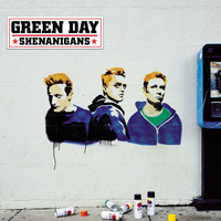 Green Day - Shenanigans (Explicit)