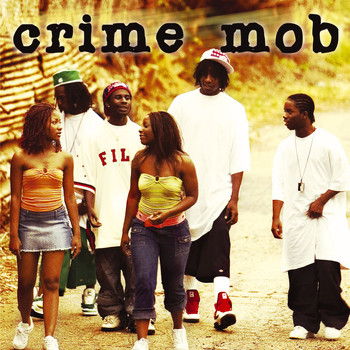 Crime Mob - Crime Mob (U.S. Non-PA Version)