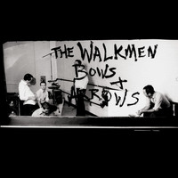 The Walkmen - Bows + Arrows
