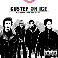Guster - Guster On Ice (Live From Portland, Maine)